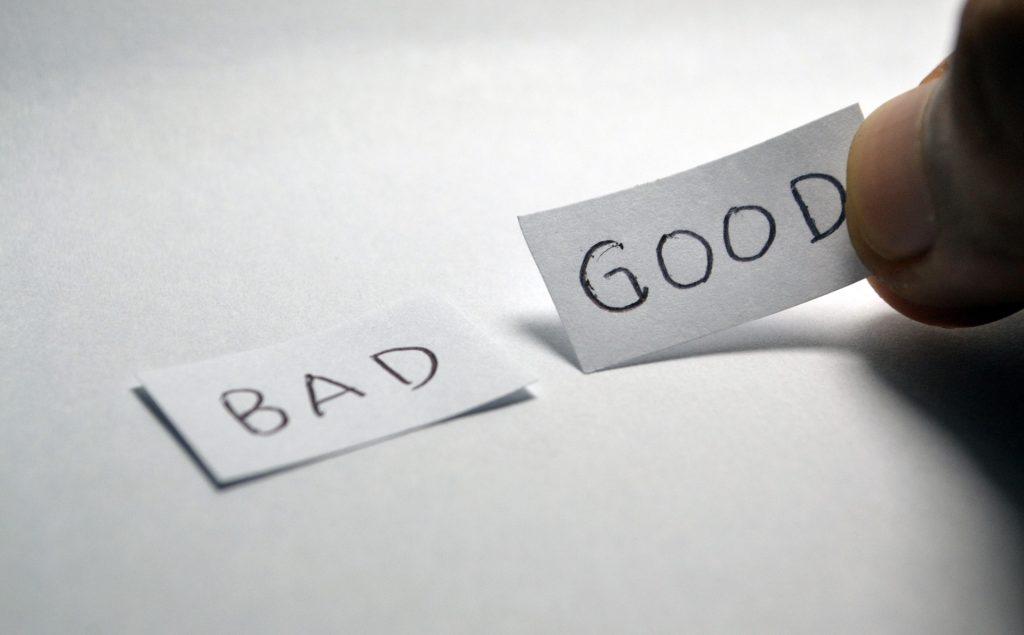 Bad and Good
